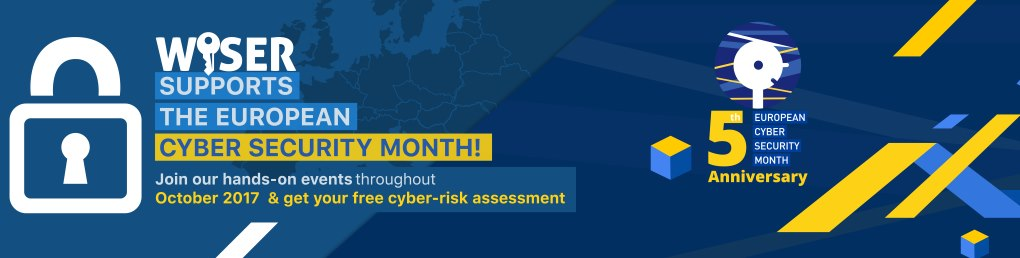 WISER supports the #CyberSecMonth! Don't miss the opportunity to become Cyber Secure